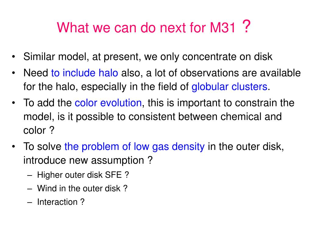 What we can do next for M31