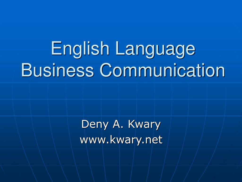 communication and english language usage English in the business world success in business is often hinged on one single important word – communication and most of it happens in english.