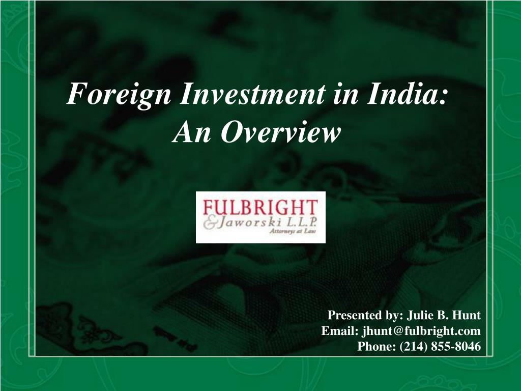 Foreign Investment in India: