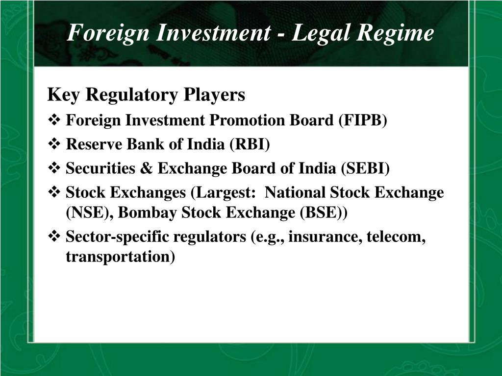 Foreign Investment - Legal Regime