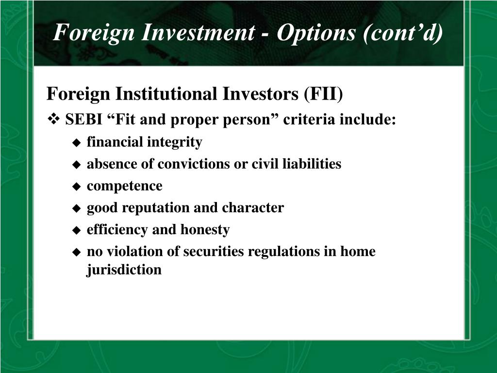 Foreign Investment - Options (cont'd)