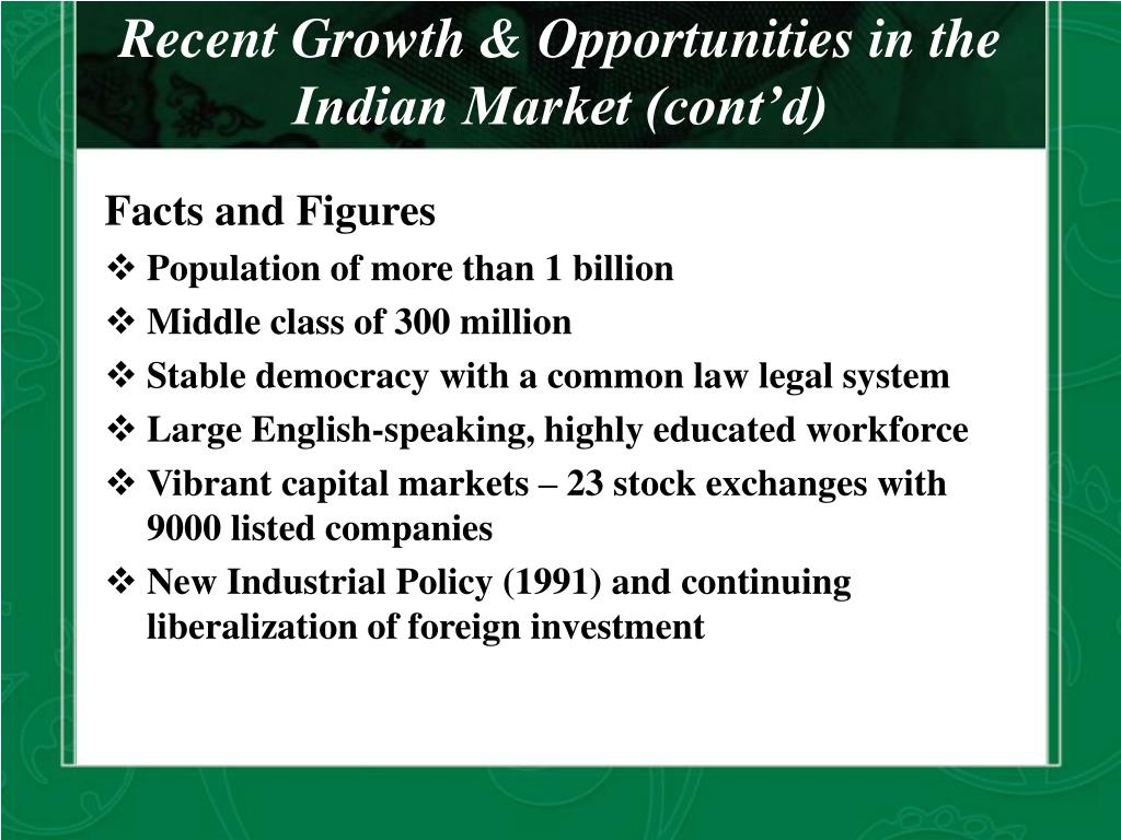 Recent Growth & Opportunities in the Indian Market (cont'd)