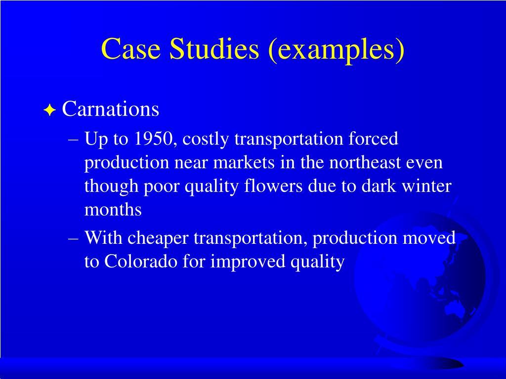 Case Studies (examples)