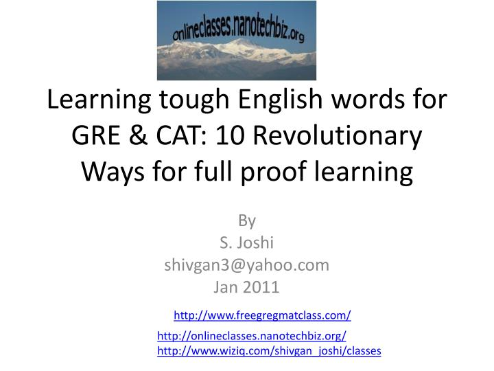 Learning tough english words for gre cat 10 revolutionary ways for full proof learning l.jpg