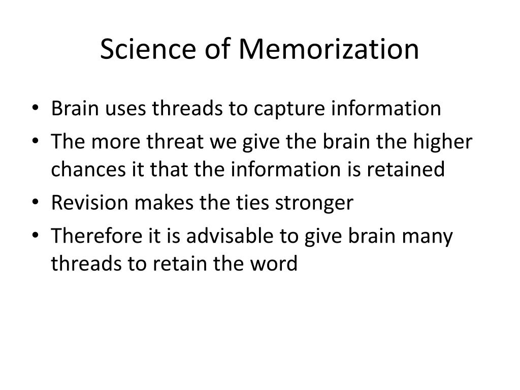 Science of Memorization