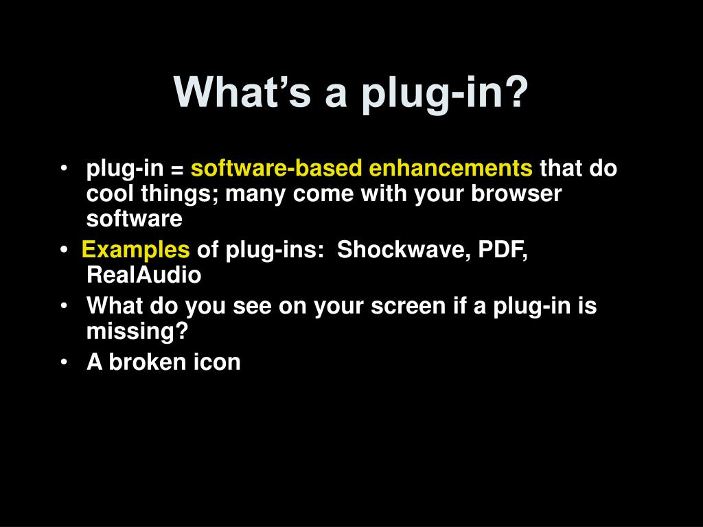 What's a plug-in?