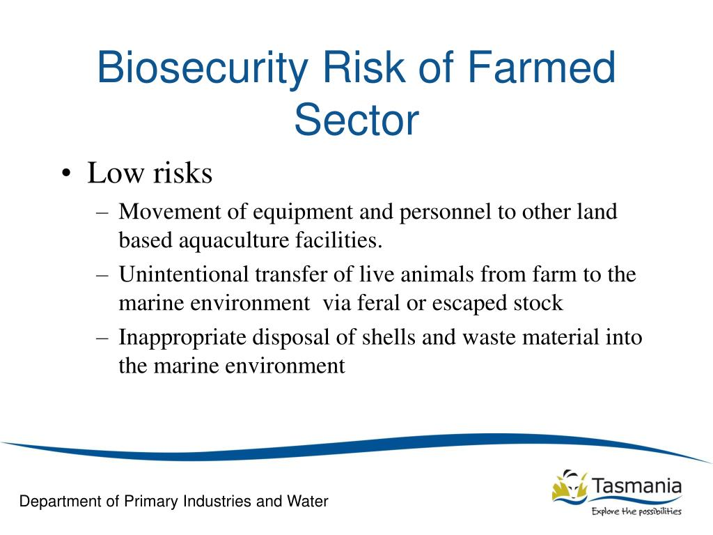 Biosecurity Risk of Farmed Sector