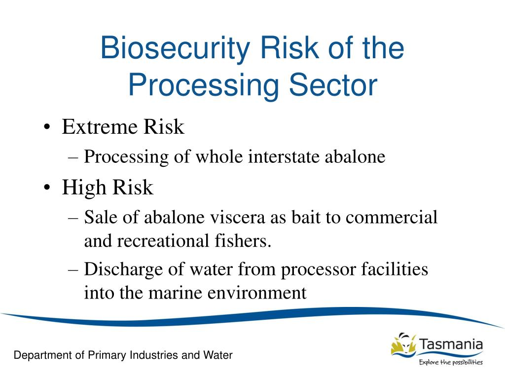Biosecurity Risk of the Processing Sector