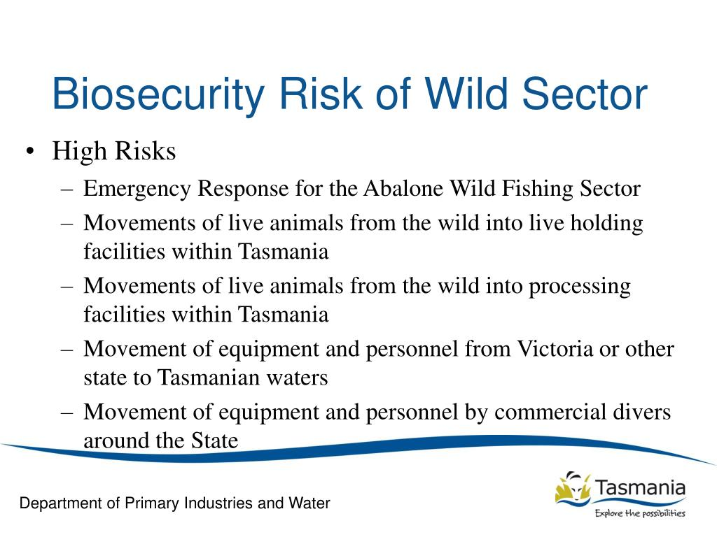 Biosecurity Risk of Wild Sector