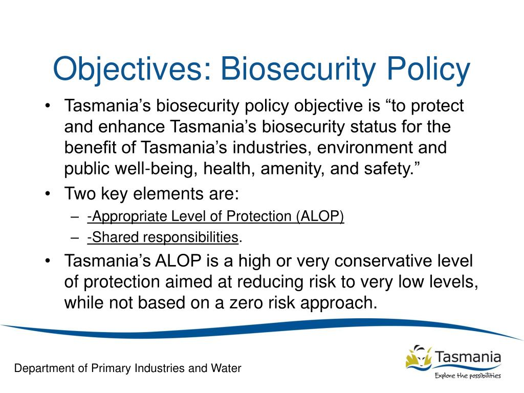 Objectives: Biosecurity Policy