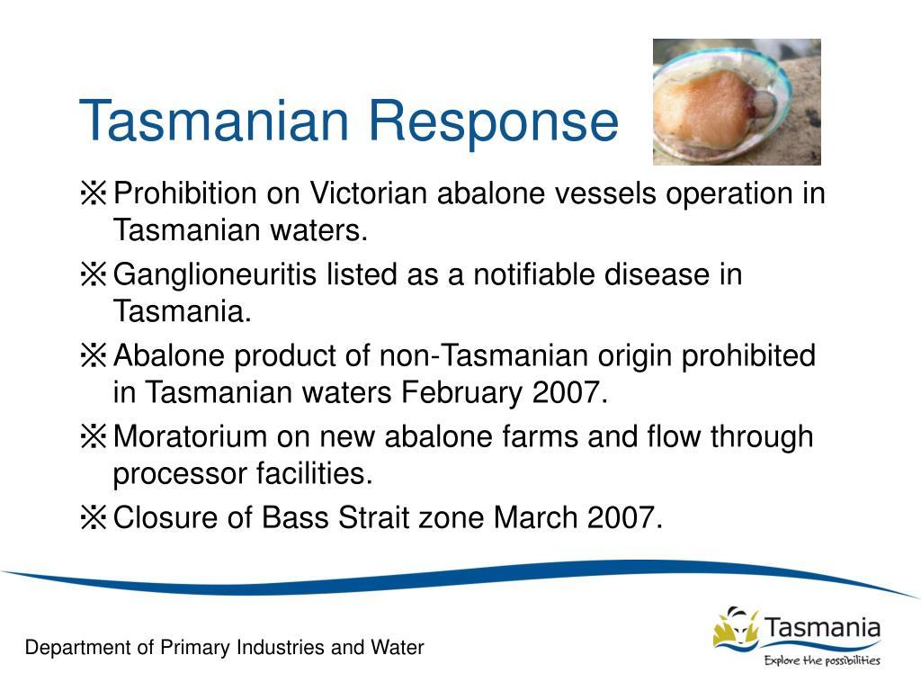 Tasmanian Response