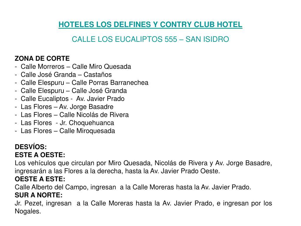 HOTELES LOS DELFINES Y CONTRY CLUB HOTEL