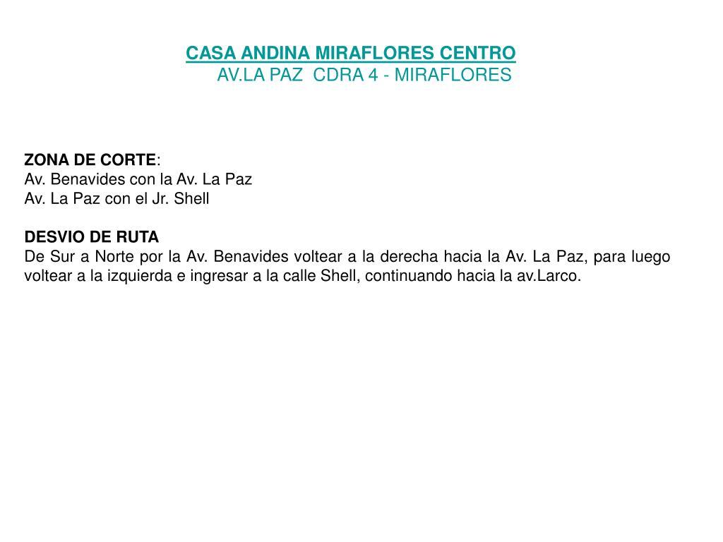 CASA ANDINA MIRAFLORES CENTRO