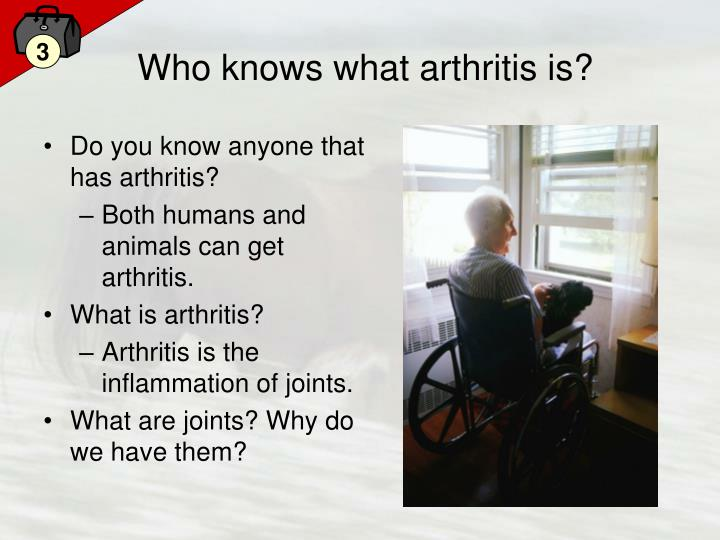 Who knows what arthritis is