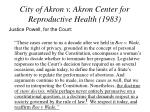 city of akron v akron center for reproductive health 1983