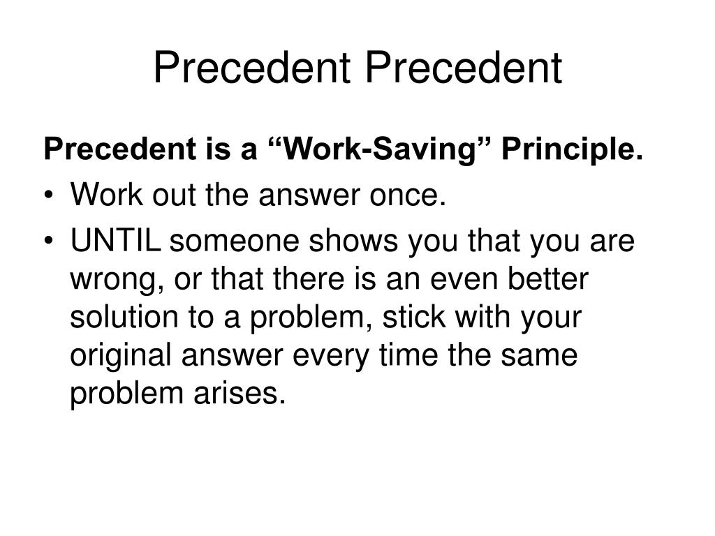 Precedent Precedent