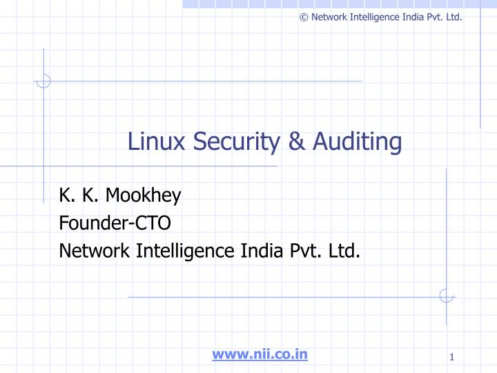 Linux security auditing l.jpg
