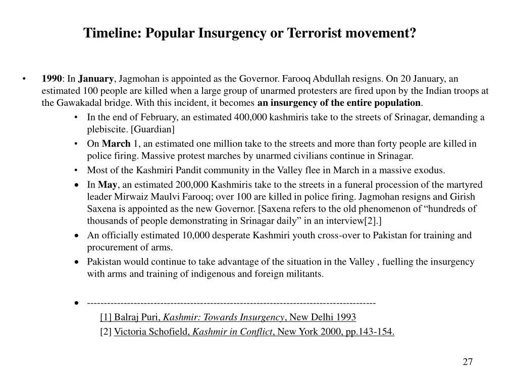 Timeline: Popular Insurgency or Terrorist movement?
