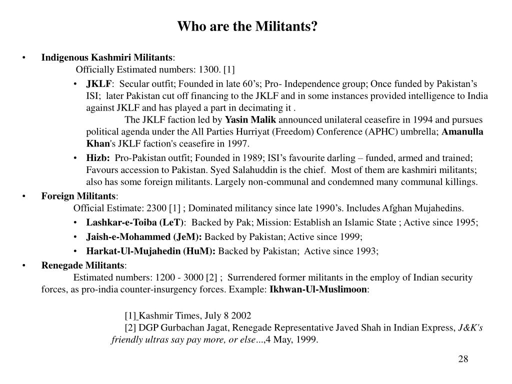 Who are the Militants?