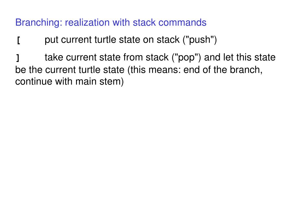 Branching: realization with stack commands