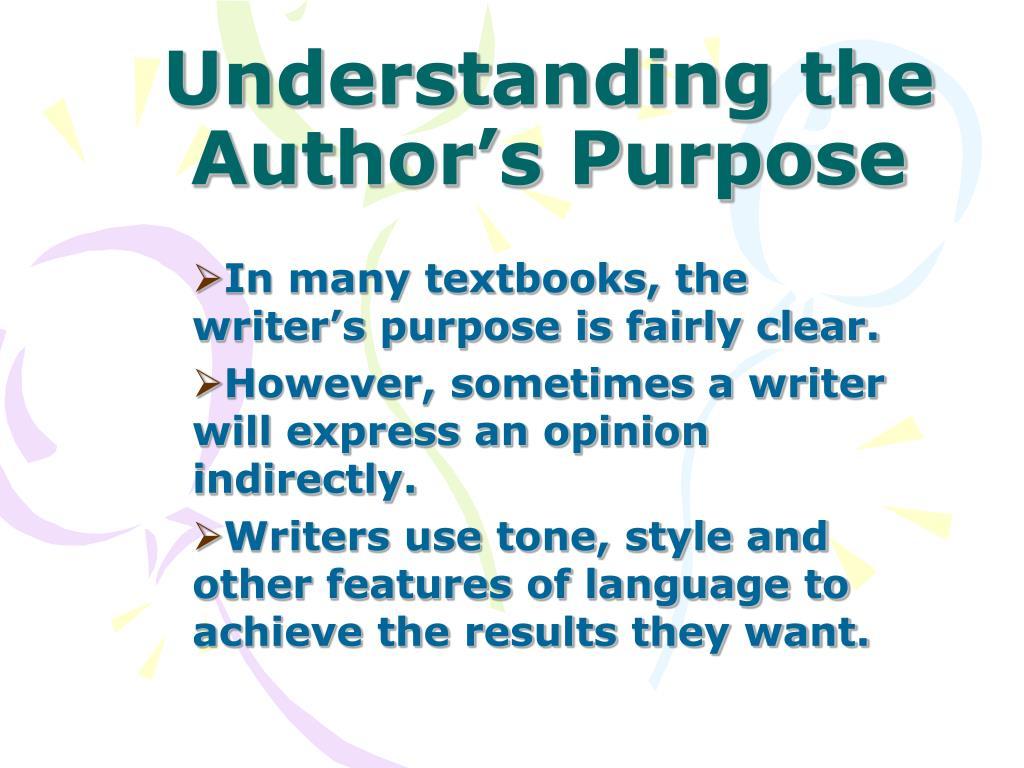 Understanding the Author's Purpose