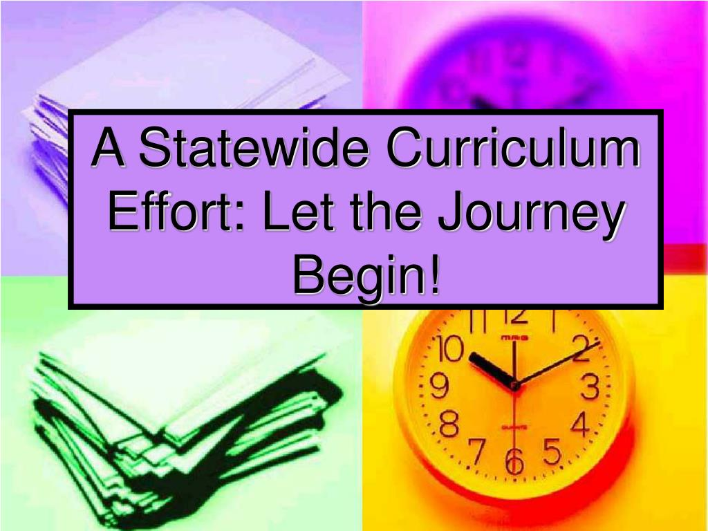 A Statewide Curriculum Effort: Let the Journey Begin!