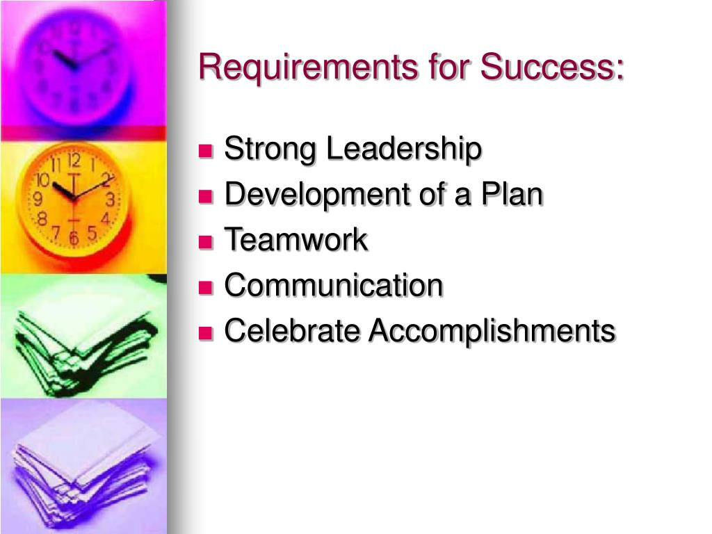 Requirements for Success:
