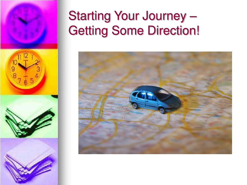 Starting Your Journey – Getting Some Direction!