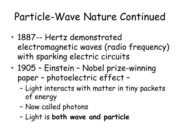 Particle wave nature continued