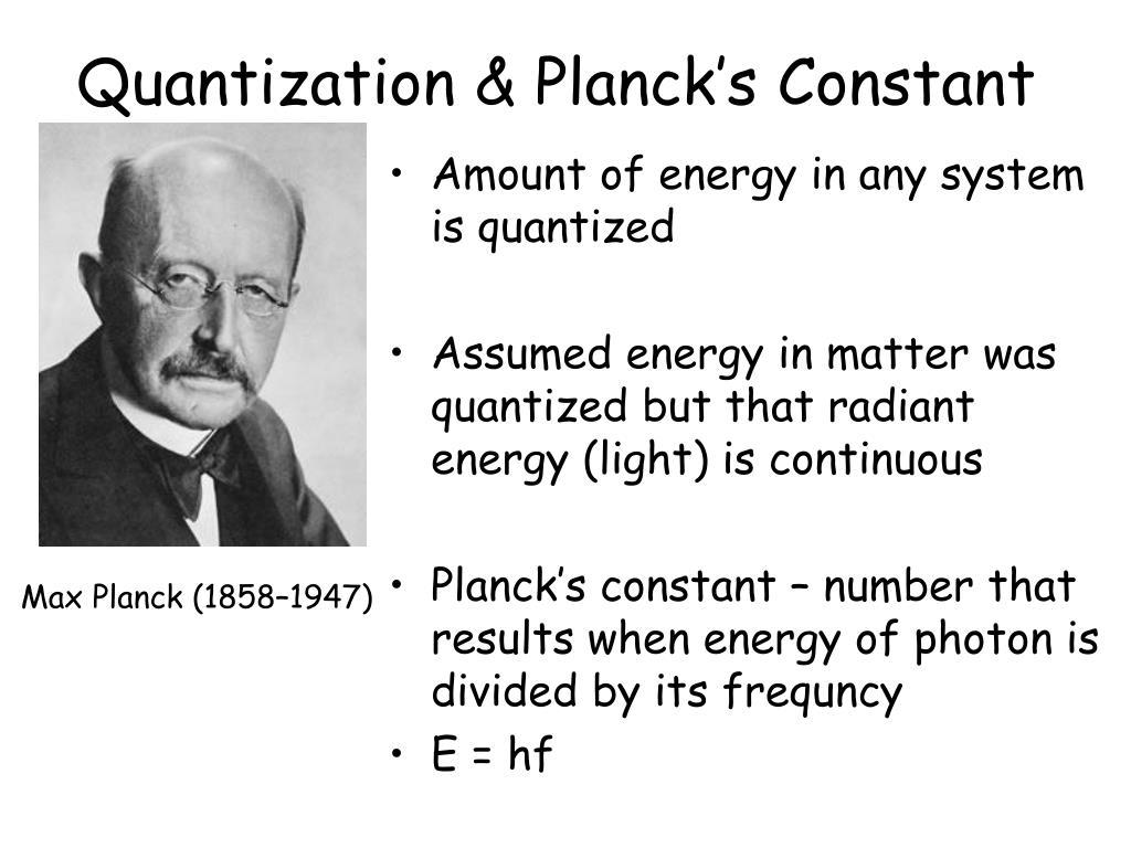 Quantization & Planck's Constant