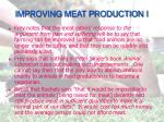 improving meat production i