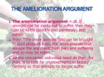 the amelioration argument