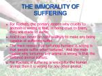 the immorality of suffering