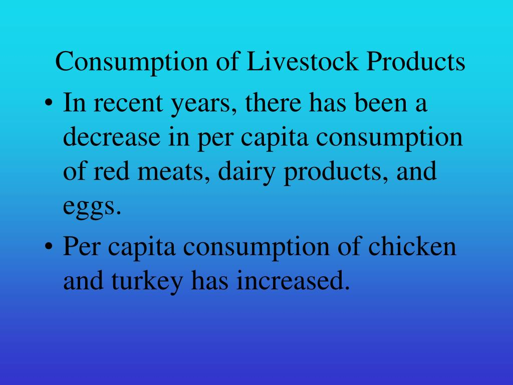 Consumption of Livestock Products