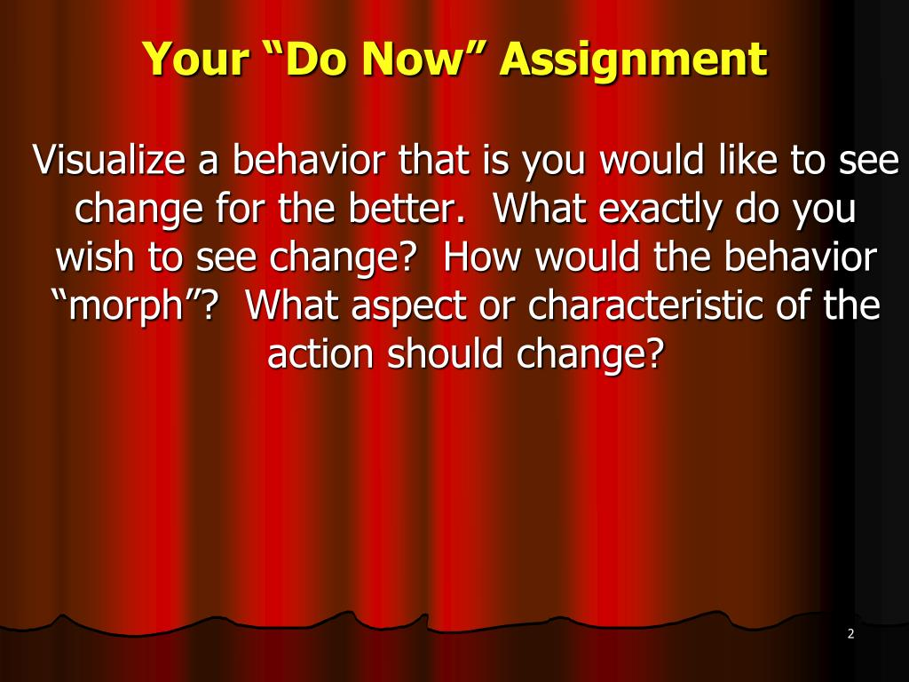"Your ""Do Now"" Assignment"