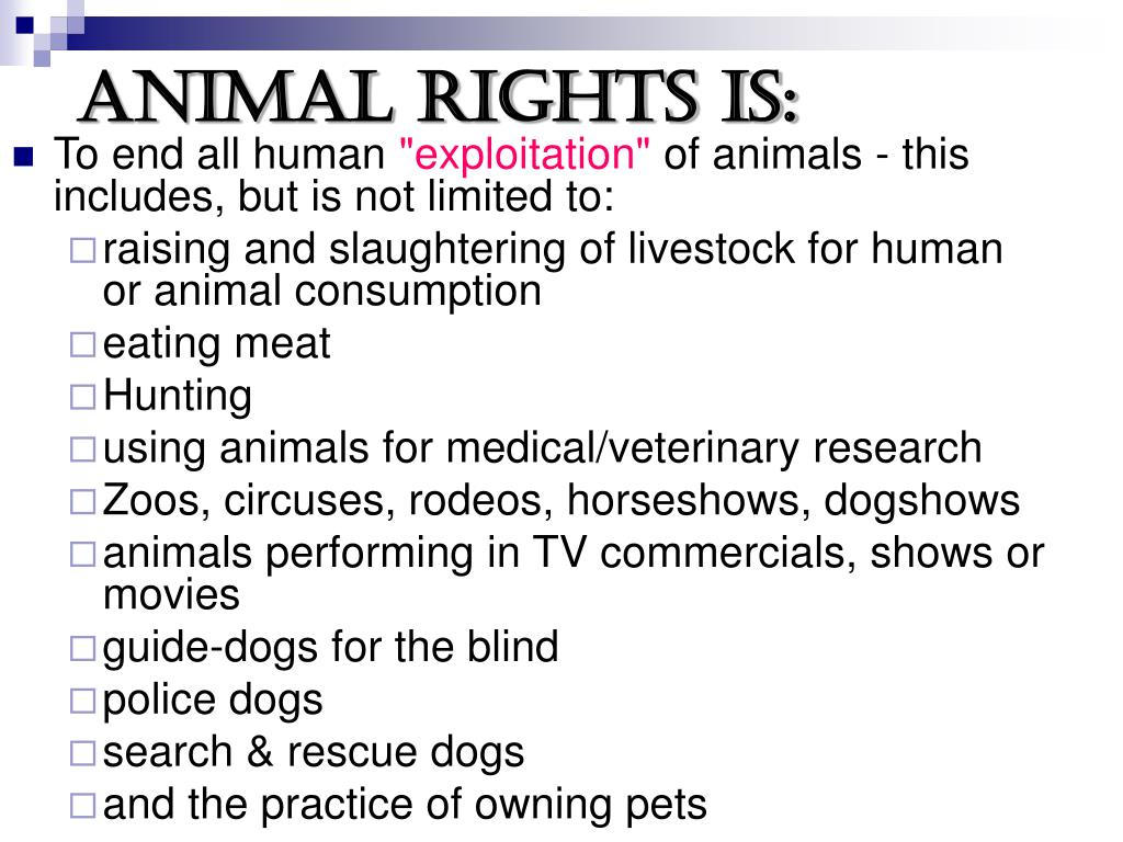 Animal Rights is: