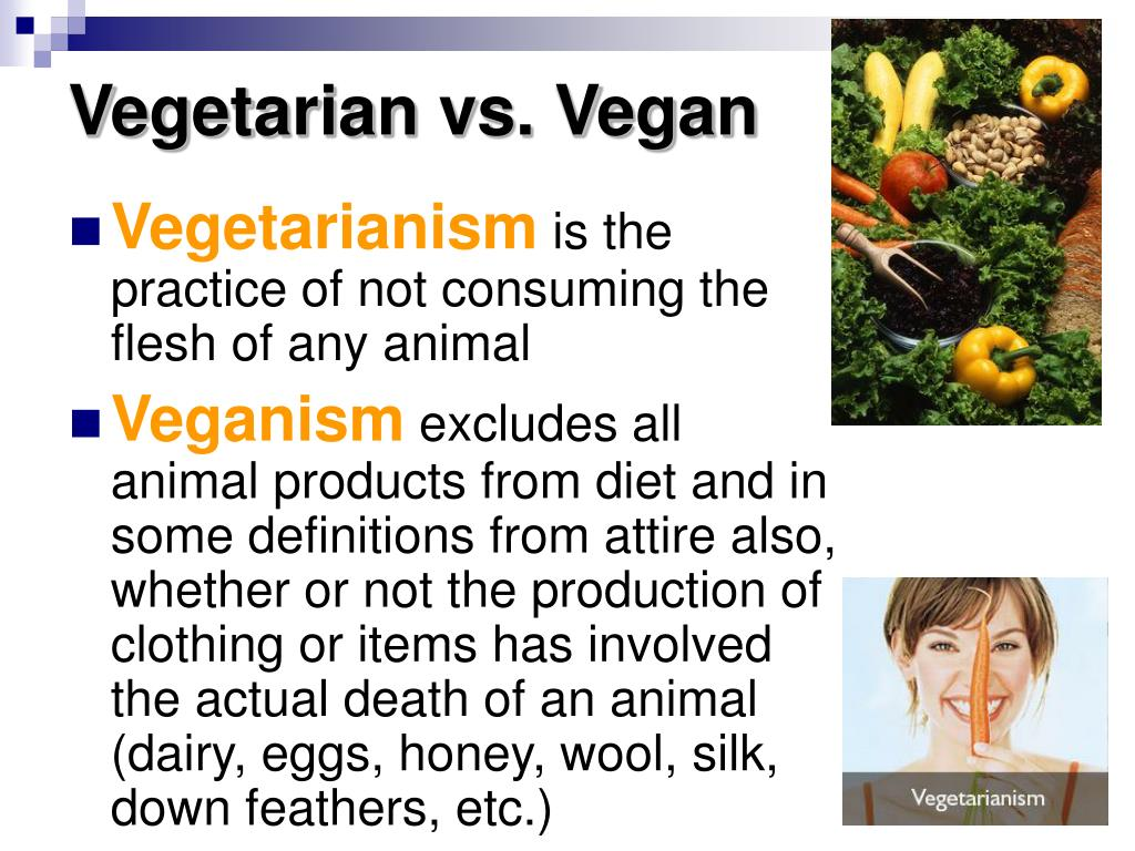 Vegetarian vs. Vegan