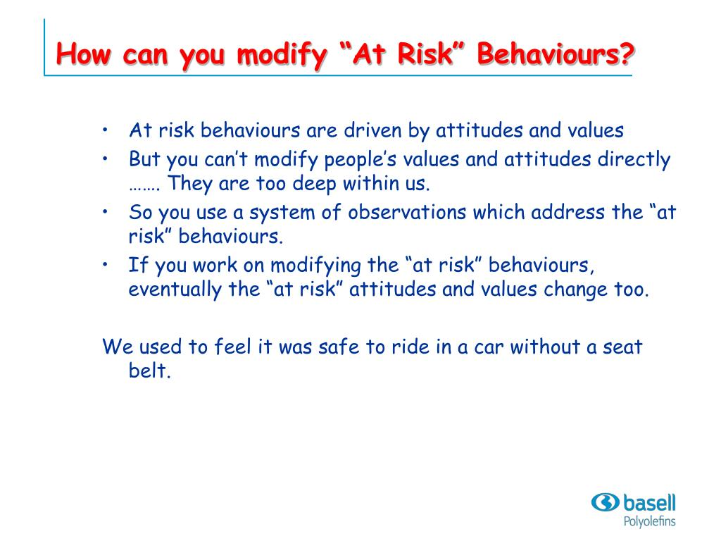 "How can you modify ""At Risk"" Behaviours?"