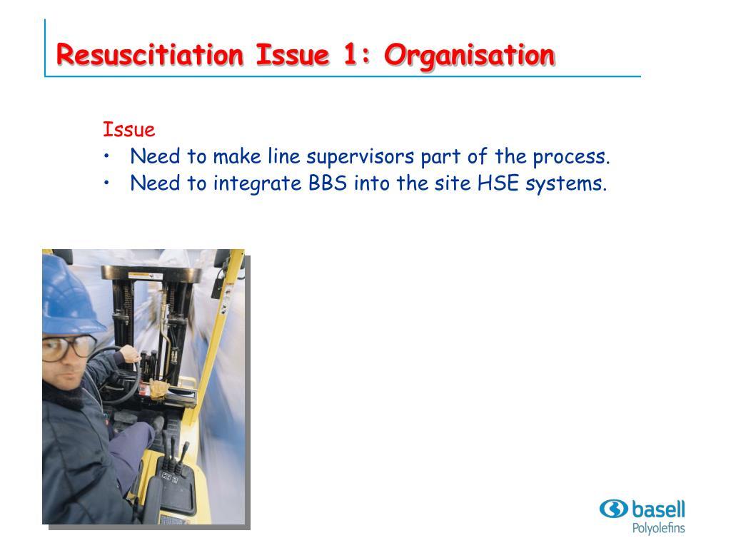 Resuscitiation Issue 1: Organisation