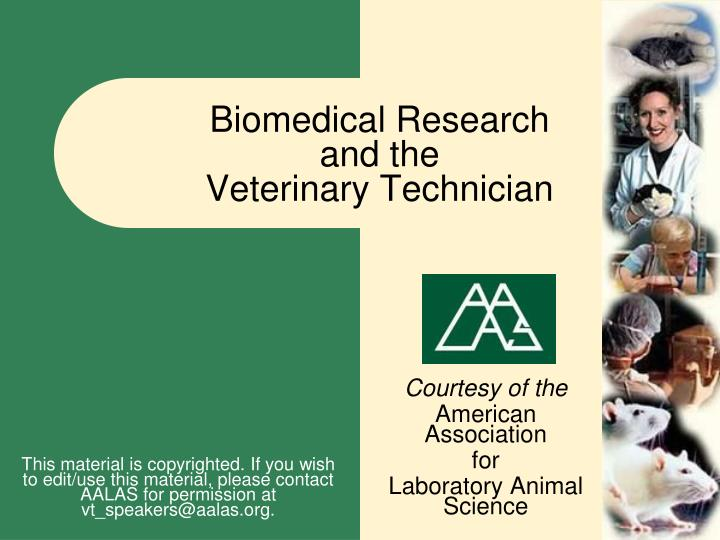 Biomedical research and the veterinary technician