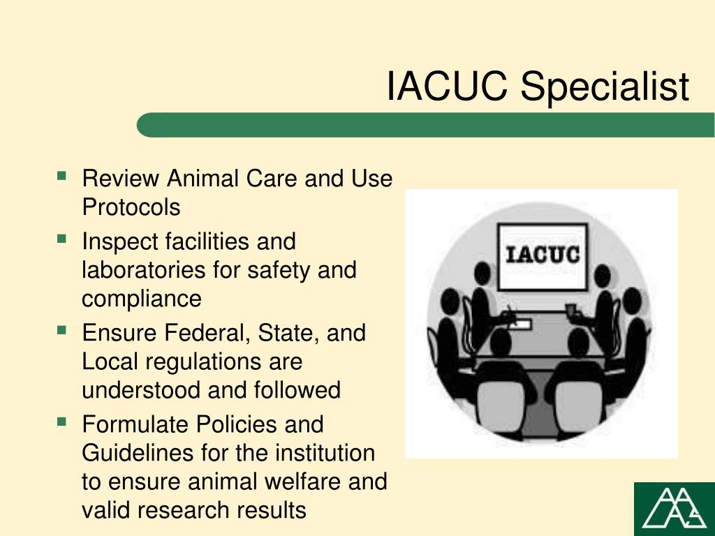 Review Animal Care and Use Protocols