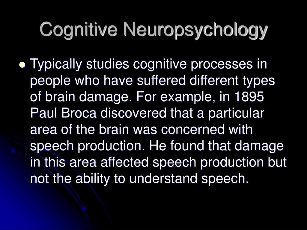 Cognitive Neuropsychology
