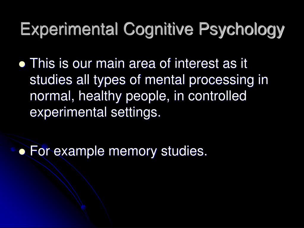 Experimental Cognitive Psychology