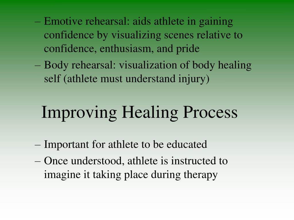 Improving Healing Process