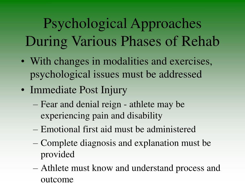 Psychological Approaches During Various Phases of Rehab