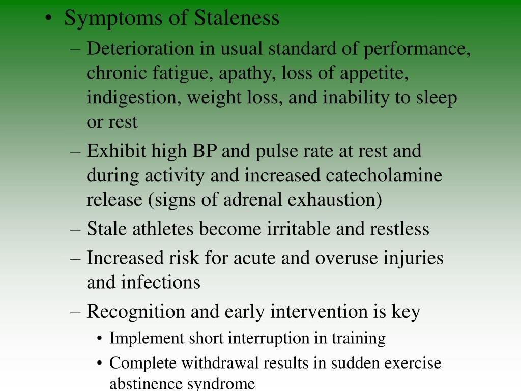 Symptoms of Staleness