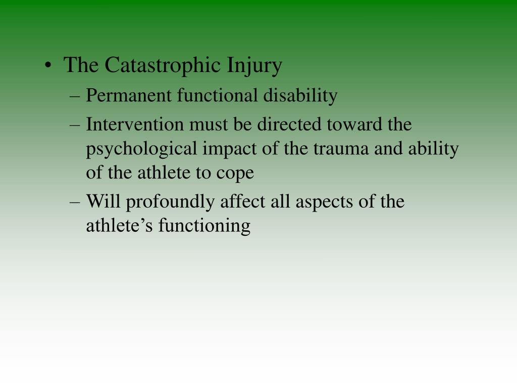 The Catastrophic Injury