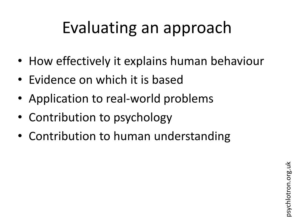 Evaluating an approach