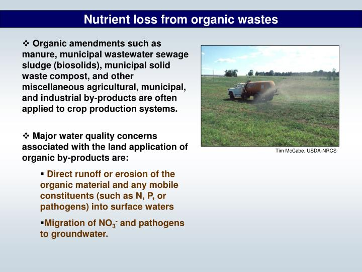 Nutrient loss from organic wastes