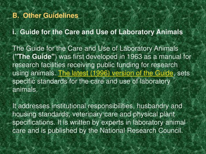 B.  Other Guidelines